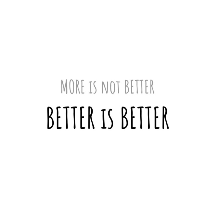 Better is Better
